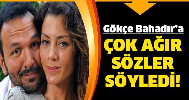 Usta oyuncu Güven Hokna, Yaprak Dökümü'nde kızını oynayan Gökçe Bahadır'a bir kez daha çok ağır sözler söyledi.