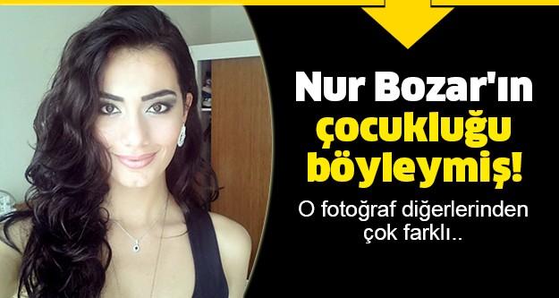 Türkiye'nin çok izlenen Tv programı 'Bu tarz benim'in eski yarışmacısı Nur Bozar'ın çocukluk fotoğrafı çıktı.