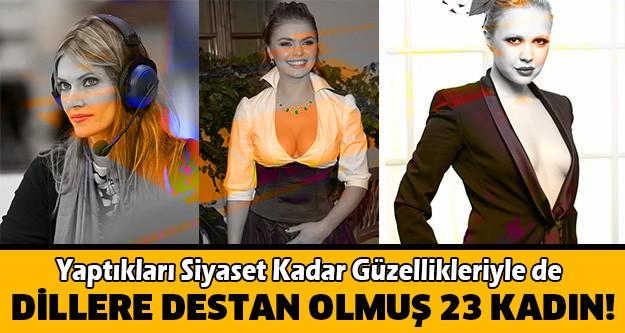 İşte Yaptıkları Siyaset Kadar Güzellikleriyle de Dillere Destan Olmuş 23 Kadın...