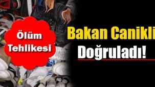 Bakan 'zehirli ayakkabı' iddialarını doğruladı