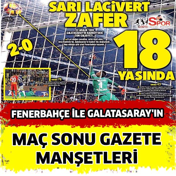 Fenerbahçe Galatasaray maç manşetleri