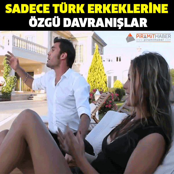 Türk Erkeklerine Özgü 11 Davranış