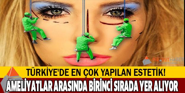 Türkiye'de en fazla tercih edilen estetik!