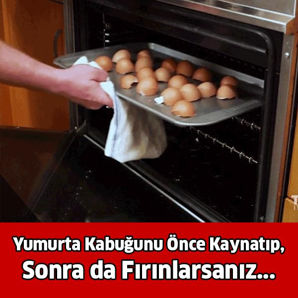 Yumurta kabuğunu kaynatıp, sonra da fırınlarsanız