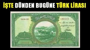 Dünden bugüne Türk Lirası