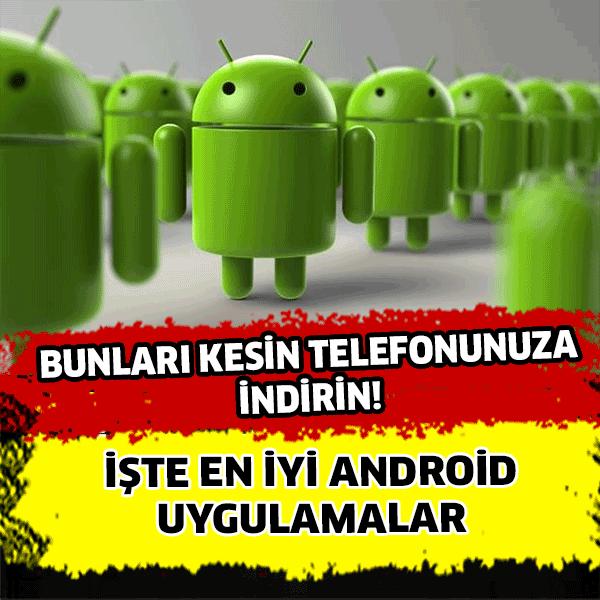 En iyi android uygulamalar