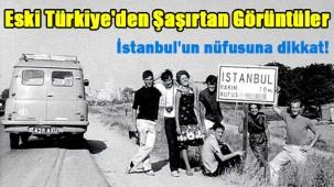 Eski Türkiye'den Şaşırtan Görüntüler