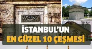 İstanbul'un En Güzel 10 Çeşmesi