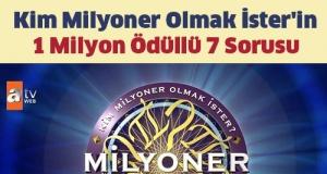 Kim Milyoner Olmak İster'in 1 Milyon Ödüllü 7 Sorusu