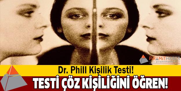 Dr. Phill Kişilik Testi!