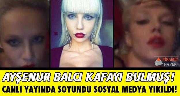 Bu Tarz Benim yarışmacısı Ayşenur Balcı'dan çıplak yayın. Ayşenur Balcı Periscope'dan yaptığı canlı yayında üstsüz görüntü verdi.