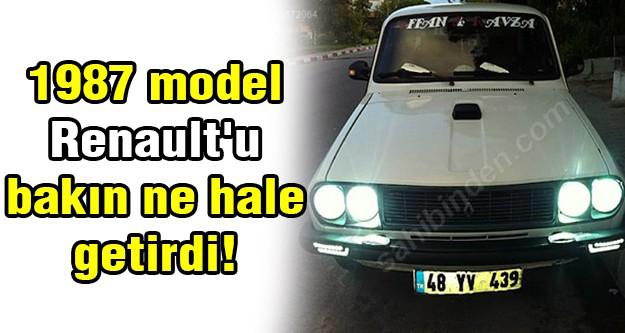 1987 model Renault'u bakın ne hale getirdi!