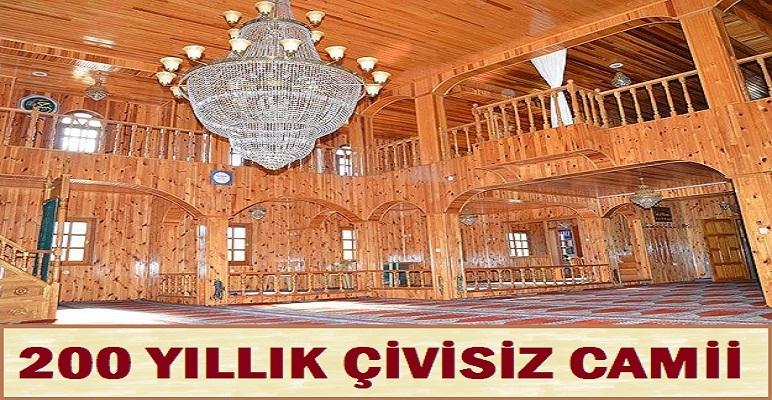 200 Yıllık Çivisiz Camii