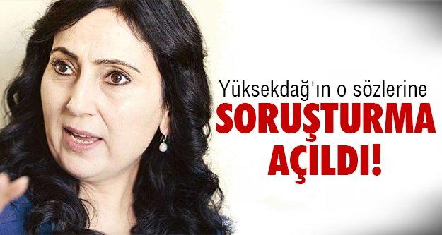 HDP'li Figen Yüksekdağ'a soruşturma!