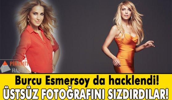 Burcu Esmersoy hacklendi ve...