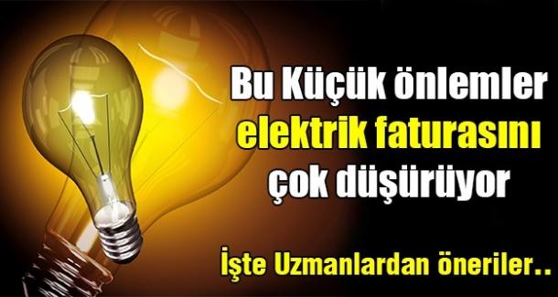 Küçük önlemler elektrik faturasını düşürüyor