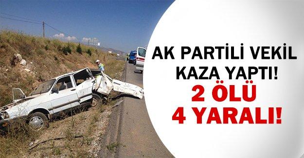 Ak Partili vekil kaza yaptı!