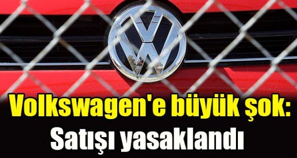 Volkswagen'e büyük şok: Satışı yasaklandı
