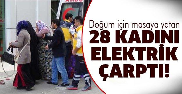 28 hamile kadını elektrik çarptı!