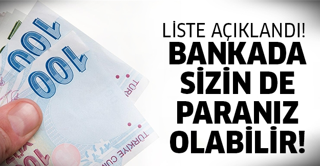 Bankada paranız var mı bakın!