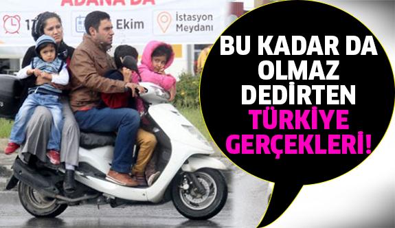 Burası Türkiye dedirten gerçeklere çok şaşıracaksınız!