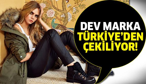 Dev marka Türkiye mağazalarını kapatıyor!