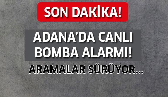 Adana'da Son dakika! Canlı bomba alarmı...