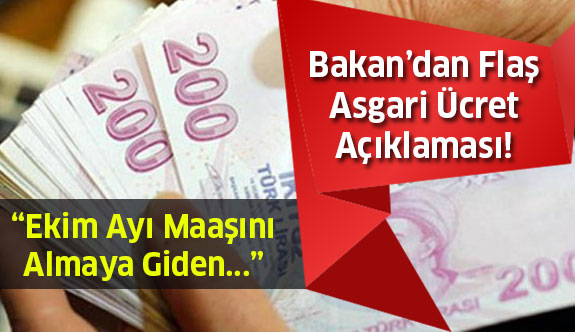Bakan'dan Flaş Asgari Ücret Açıklaması!