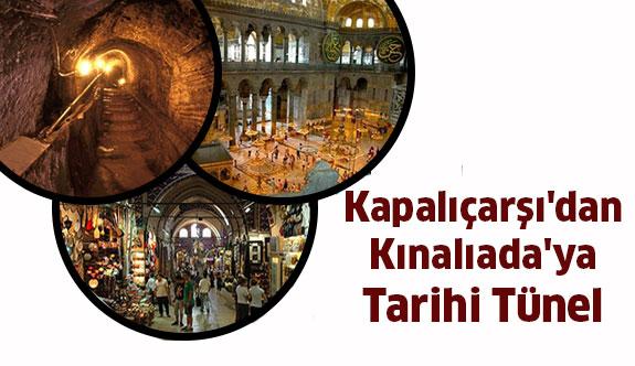Kapalıçarşı'dan Kınalıada'ya Tarihi Tünel