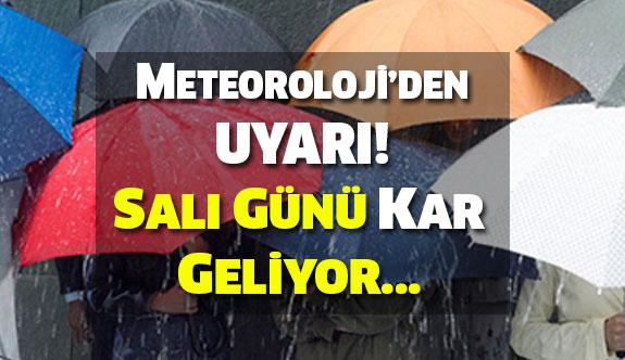 Meteoroloji'den Uyarı! Salı Günü...