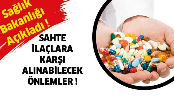 Sahte İlaçlara Karşı Alınabilecek Önlemler !