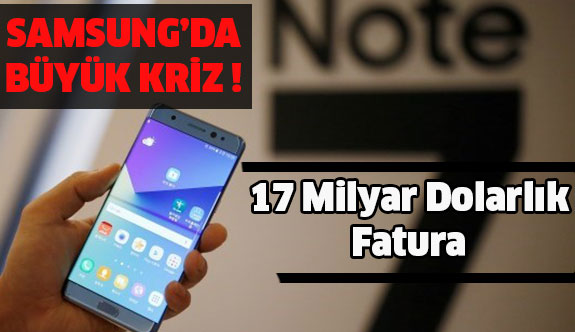 Samsung İçin 17 Milyar Dolarlık Fatura !
