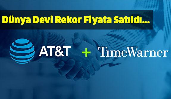 Time Warner'ı 85 milyar dolara satın aldı...