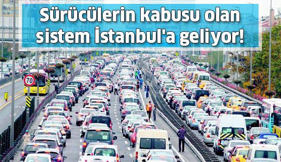 Trafiğin Kabusu İstanbul'a geliyor!