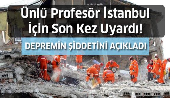 Ünlü Profesör Depremin Şiddetini Açıkladı!