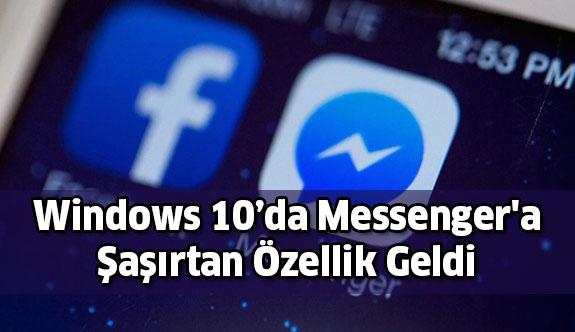 Windows 10 Messenger'a görüntülü arama özelliği geldi