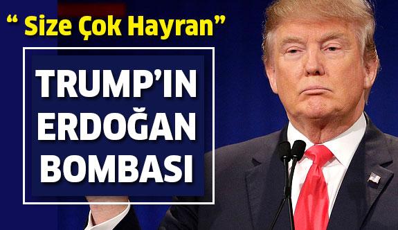 Donald Trump'ın Erdoğan Bombası!