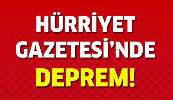 Hürriyet Gazetesi'nde deprem!