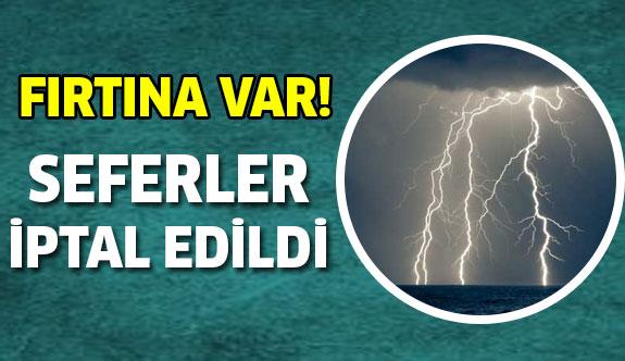 İstanbul'da Seferler İptal Edildi!