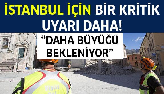 İstanbul İçin Uyarı!