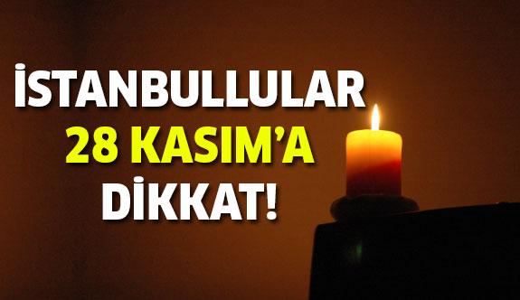 İstanbullular 28 Kasım'a Dikkat!
