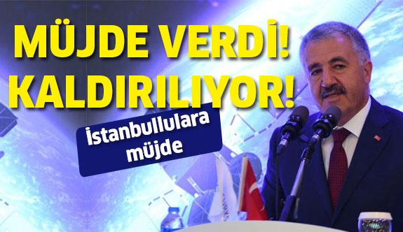 İstanbullulara müjde! Artık kaldırılıyor...