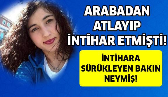 Liseli Mihriban'ı ölüme sürükleyen 'uygunsuz hareket'