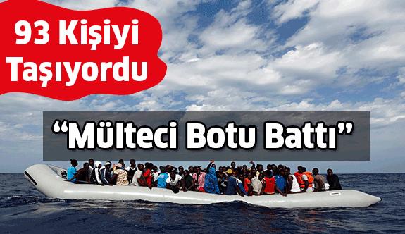 Mülteci Botu Battı:17 Kişi Hayatını Kaybetti...