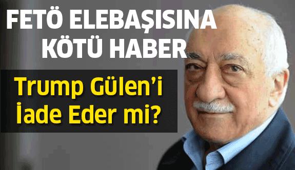 Trump Gülen'i İade Edecek mi?