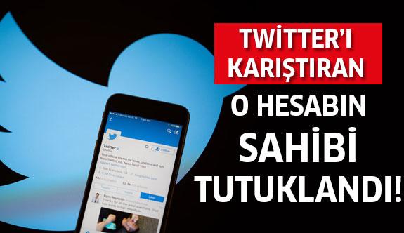 Twitter'ı karıştıran O kullanıcı da tutuklandı