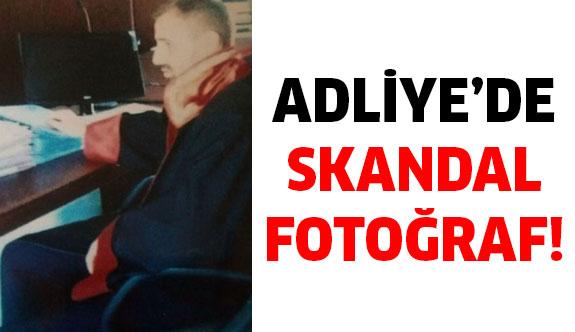 Adliye'de skandal!