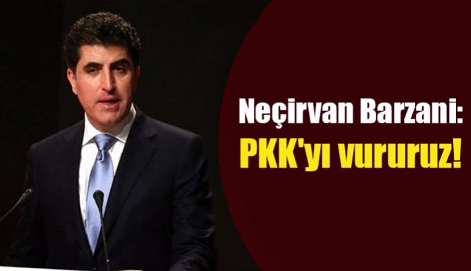 Barzani: PKK'yı vururuz!