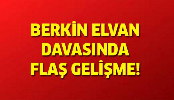 Berkin Elvan soruşturması ile ilgili flaş gelişme!