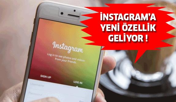 Instagram'da Yeni Özellik !